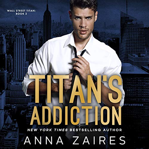 Titan's Addiction audiobook cover art