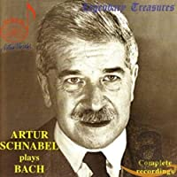 Artur Schnabel Plays Bach
