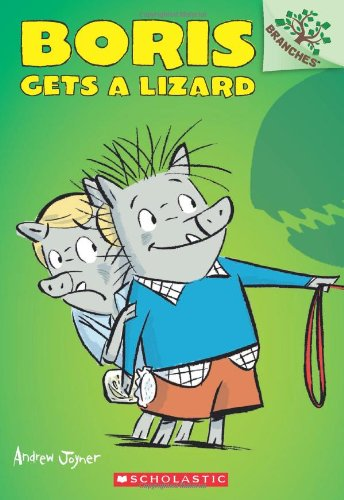 Boris Gets a Lizard: Branches Book (Boris #2) (2)