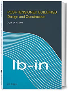 Post-Tensioned Buildings Design and Construction