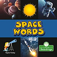 Space Words (My First Science Words)