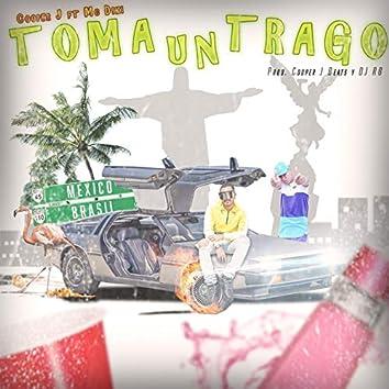 Toma un Trago (feat. MC Diki)