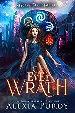 Ever Wrath (A Dark Faerie Tale Book 4)