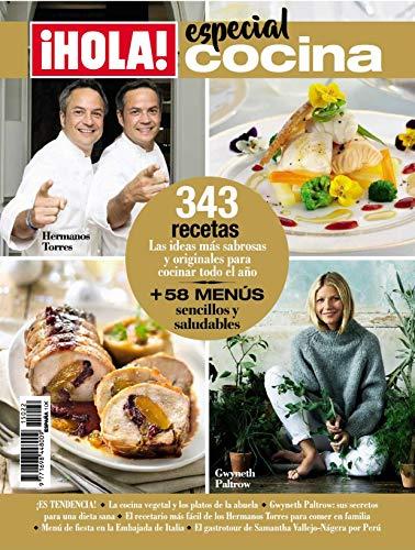 Revista Hola - Cocina. 343 Recetas. Las Ideas Más Sabrosas Y Originales Para Cocinar Todo El Año + 58 Menús Sencillos  Y Saludables