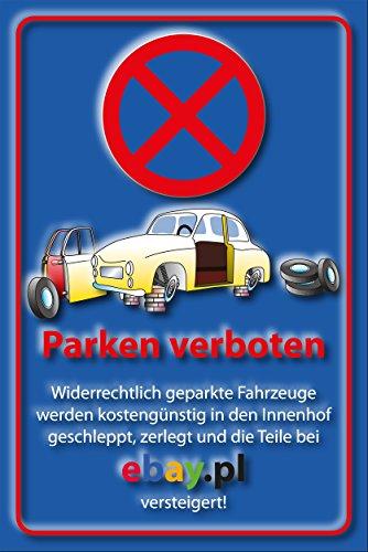 SCHILDER HIMMEL Parkverbot Parken verboten Ebay Schild DIN A5 21x15cm Alu-Verbund, Nr 53 verschiedene Größen/Materialien