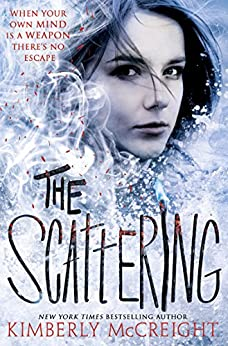 The Scattering (The Outliers, Book 2) by [Kimberly McCreight]