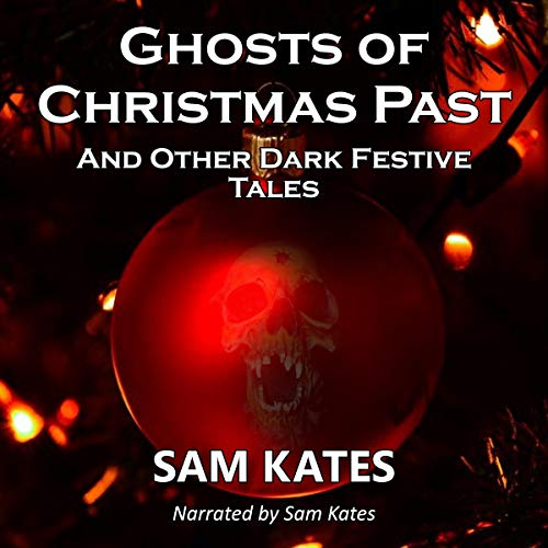 Couverture de Ghosts of Christmas Past and Other Dark Festive Tales
