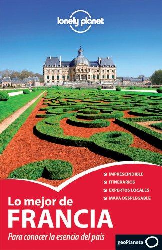Lo mejor de Francia 2 (Guías Lo mejor de Ciudad Lonely Planet) [Idioma Inglés] (Guías Lo mejor de País Lonely Planet)