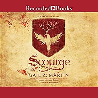 Scourge                   By:                                                                                                                                 Gail Z. Martin                               Narrated by:                                                                                                                                 Will Damron                      Length: 19 hrs and 49 mins     1 rating     Overall 3.0
