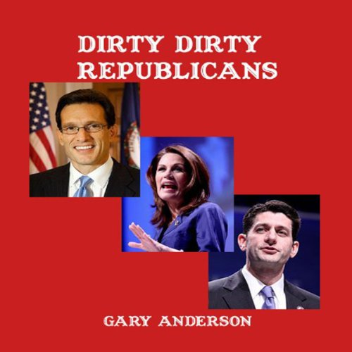 Dirty Dirty Republicans audiobook cover art