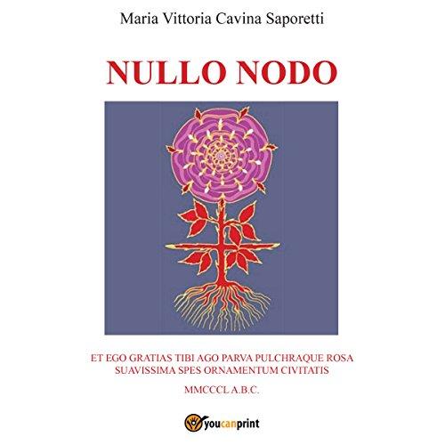 Nullo nodo | Maria Vittoria Cavina Saporetti