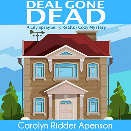 Deal Gone Dead     A Lily Sprayberry Realtor Cozy Mystery, Book 1              By:                                                                                                                                 Carolyn Ridder Aspenson                               Narrated by:                                                                                                                                 Stephanie Quinn                      Length: 5 hrs and 35 mins     2 ratings     Overall 5.0