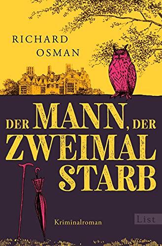 Der Mann, der zweimal starb: Kriminalroman   Der Rekorde brechende Nummer 1-Bestseller aus England (Die Mordclub-Serie, Band 2)