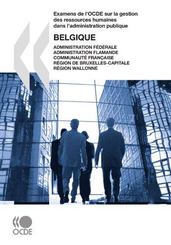 Examens de l'OCDE sur la gestion des ressources humaines dans l'administration publique Examens de l'OCDE sur la gestion des ressources humaines dans ... fédérale, Administration flamande, Communauté