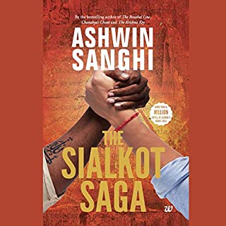 The Sialkot Saga                   Written by:                                                                                                                                 Ashwin Sanghi                               Narrated by:                                                                                                                                 Sagar Arya                      Length: 16 hrs and 56 mins     12 ratings     Overall 4.1