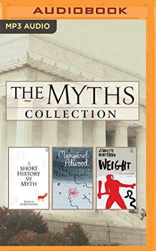 The Myths Series Collection: Books 1-3: A Short History of Myth, the Penelopiad, Weight