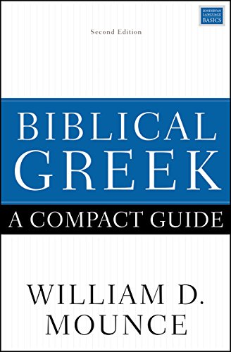 Biblical Greek: A Compact Guide: Second Edition (English Edition)