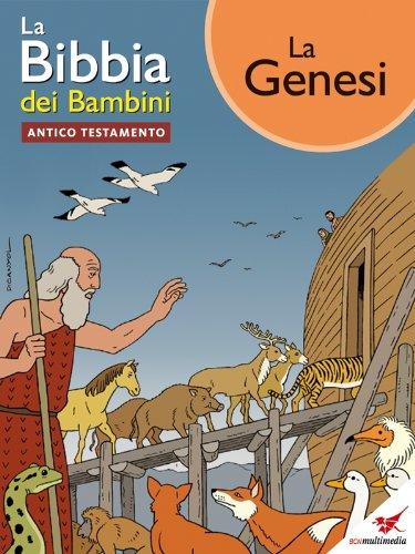 La Bibbia dei Bambini - Fumetto La Genesi (Italian Edition)