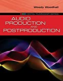 Audio Production and Postproduction (Digital Filmmaker)