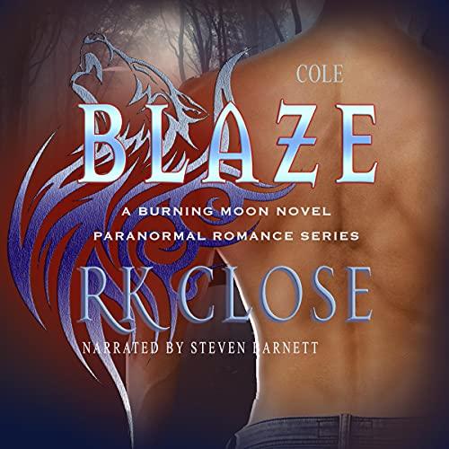 Blaze Audiobook By R.K. Close cover art