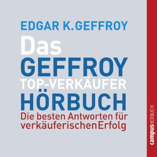 Das Geffroy Top-Verkäufer-Hörbuch Titelbild