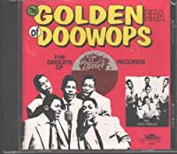 The Golden Era of Doo-Wops: The Groups of Parrot Records, Part 1 by The Orchids