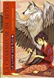 La charmeuse de bêtes, Tome 2 - Le livre des Ôjû
