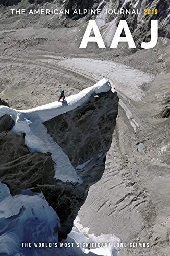 2019 American Alpine Journal: The World's Most Significant Long Climbs