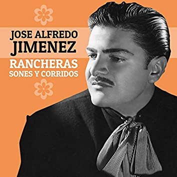 Rancheras, Sones y Corridos