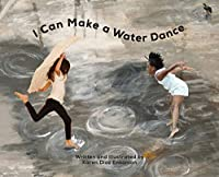 I Can Make a Water Dance