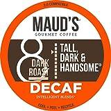 Maud's Dark Roast Decaf Coffee (Decaf Tall Dark and Handsome), 100ct. Recyclable Single Serve Decaf Dark Roast Coffee Pods – 100% Arabica Coffee California Roasted, Dark Decaf K Cups Compatible