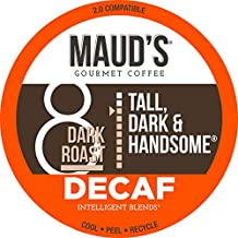 Maud's Dark Roast Decaf Coffee (Decaf Tall Dark and Handsome) 100ct. Solar Energy Produced Recyclable Single Serve Decaf Dark Roast Coffee Pods, 100% Arabica Coffee California Roasted, KCup Compatible