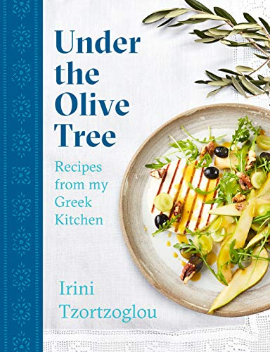 Under the Olive Tree: Recipes from my Greek Kitchen (English Edition)