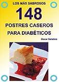 148 POSTRES CASEROS PARA DIABÉTICOS (Spanish Edition)