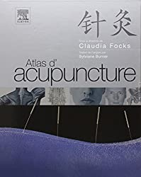 Atlas d'acupuncture de Claudia Focks chez Elsevier Masson dans la collection Traductions