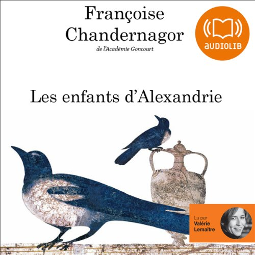 Les enfants d'Alexandrie audiobook cover art