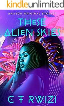 These Alien Skies (Black Stars)