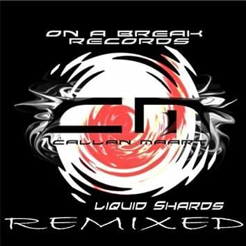 Liquid Shards Remixed