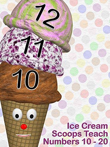 Ice Cream Scoops Teach Numbers 10 - 20