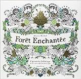 Forêt enchantée - Carnet de coloriage et Chasse au trésor antistress de Johanna Basford ( 21 janvier 2015 ) - Marabout (21 janvier 2015) - 21/01/2015