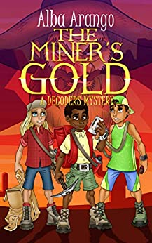 The Miner's Gold (The Decoders Book 6) by [Alba Arango]
