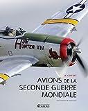 Avions de la Seconde Guerre Mondiale - Coffret 2 volumes, Les bombardiers ; Les avions de chasse
