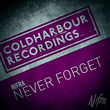 Never Forget (Extended Mix)