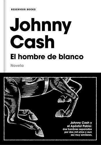 El hombre de blanco eBook: Cash, Johnny: Amazon.es: Tienda Kindle