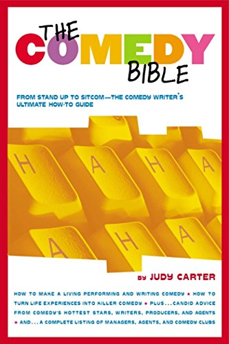 "The Comedy Bible: From Stand-up to Sitcom--The Comedy Writer's Ultimate ""How To"" Guide (English Edition)"