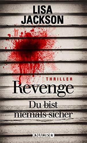 Revenge – Du bist niemals sicher: Thriller (Eiskalte Thriller)