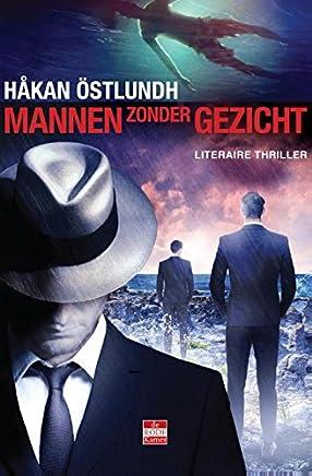 Mannen zonder gezicht (Fredrik Broman Book 7)