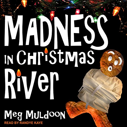 Madness in Christmas River audiobook cover art