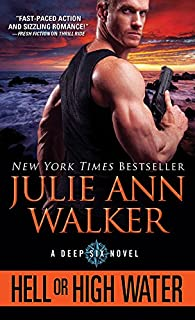 Hell or High Water (The Deep Six Book 1)