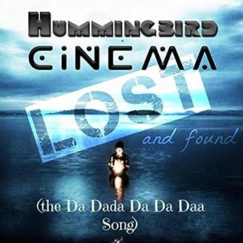 Lost and Found (The da Dada da da Daa Song)